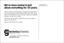 We've been tested in just about everything for 35 years. Geotechnical Engineering